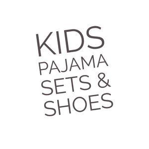 Kids Pajama Sets & Shoes